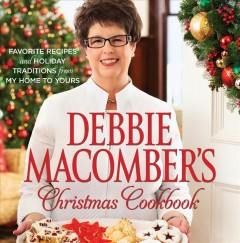 Debbie Macomber's Christmas cookbook Book cover