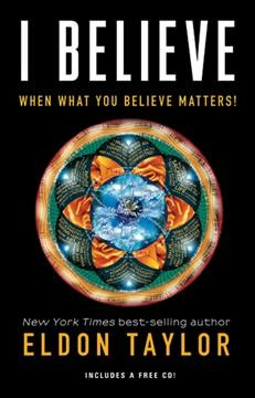 I believe : when what you believe matters! Book cover