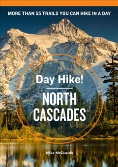 Day hike! North Cascades Book cover