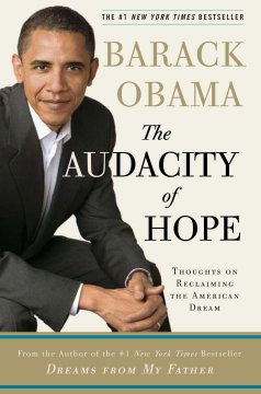 The audacity of hope : thoughts on reclaiming the American dream Book cover