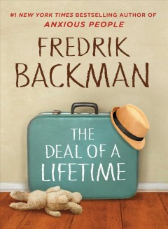 The deal of a lifetime : a novella Book cover