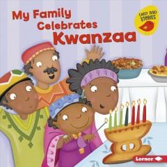 My family celebrates Kwanzaa Book cover