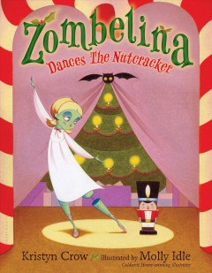 Zombelina dances the Nutcracker Book cover