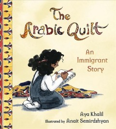 The Arabic quilt : an immigrant story Book cover