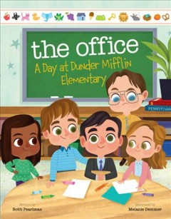 The office : a day at Dunder Mifflin Elementary Book cover