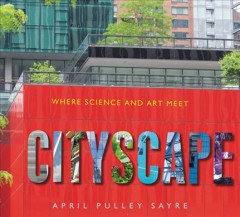 Cityscape : where science and art meet Book cover