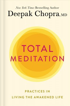 Total meditation : practices in living the awakened life Book cover