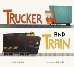 Trucker and Train Book cover