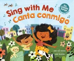 Sing with me = Canta conmigo Book cover