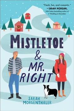 Mistletoe & Mr. Right Book cover