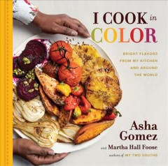 I cook in color : bright flavors from my kitchen and around the world Book cover