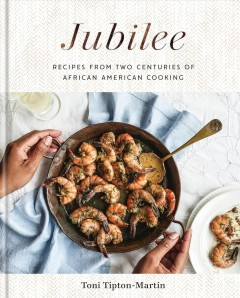 Jubilee : recipes from two centuries of African American cooking Book cover
