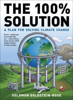 The 100% solution : a plan for solving climate change Book cover