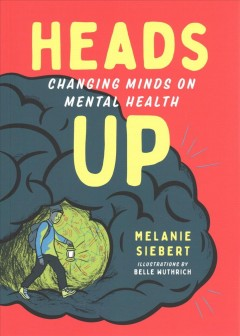 Heads up : changing minds on mental health Book cover