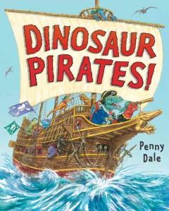 Dinosaur pirates! Book cover