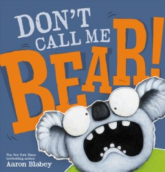 Don't call me Bear! Book cover