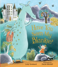 Have you seen my blankie? Book cover