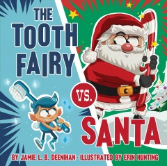 The Tooth Fairy vs. Santa Book cover