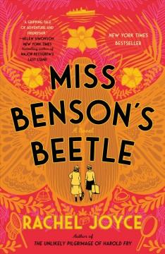 Miss Benson's beetle : a novel Book cover