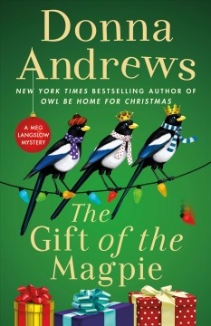 The gift of the magpie : a Meg Langslow mystery Book cover