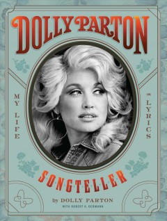 Dolly Parton : songteller, my life in lyrics Book cover