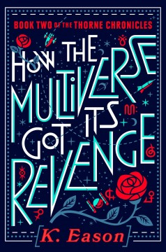 How the multiverse got its revenge Book cover