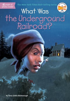 What was the Underground Railroad? Book cover
