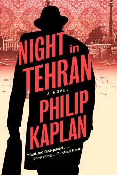 Night in Tehran : a novel Book cover