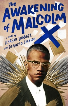 The awakening of Malcolm X : a novel Book cover