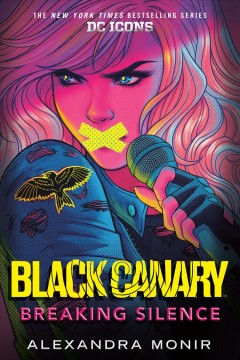 Black Canary : breaking silence Book cover