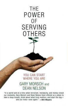 The power of serving others : you can start where you are Book cover