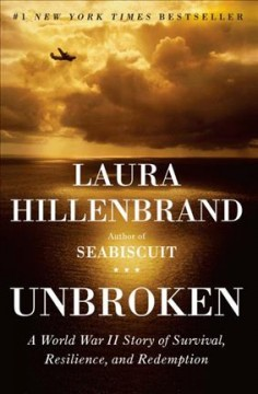 Unbroken : a World War II story of survival, resilience, and redemption Book cover