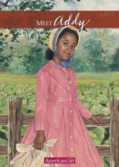 Meet Addy : an American girl Book cover